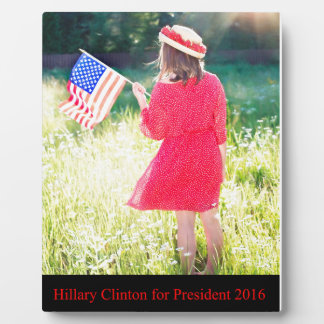 Hillary Clinton for President 2016 Plaque