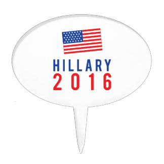 Hillary Clinton for President 2016 with Flag Cake Topper