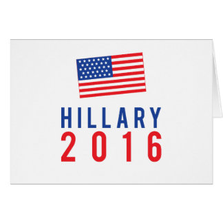 Hillary Clinton for President 2016 with Flag Greeting Card