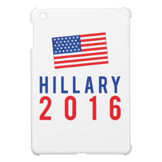 Hillary Clinton for President 2016 with Flag iPad Mini Cover