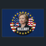 "Hillary Clinton for president 2016 Yard Sign<br><div class=""desc"">Support your favorite candidate Hillary Rodham Clinton during the presidential election campaign. The yard signs come in different sizes.</div>"