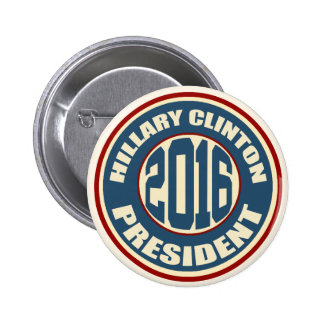 Hillary Clinton for President in 2016 2 Inch Round Button