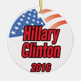 Hillary Clinton for president in 2016 Ceramic Ornament