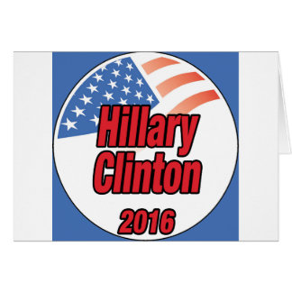 Hillary Clinton for President in 2016 Greeting Card