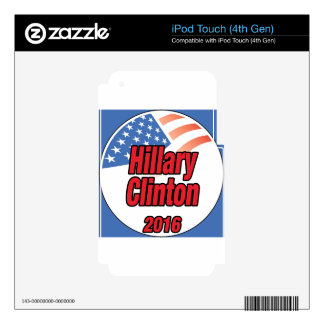 Hillary Clinton for President in 2016 iPod Touch 4G Skin