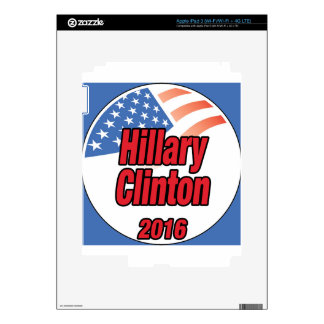 Hillary Clinton for President in 2016 Skins For iPad 3
