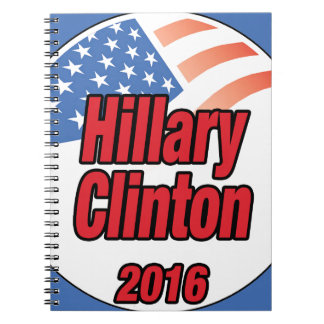 Hillary Clinton for president in 2016 Spiral Notebook