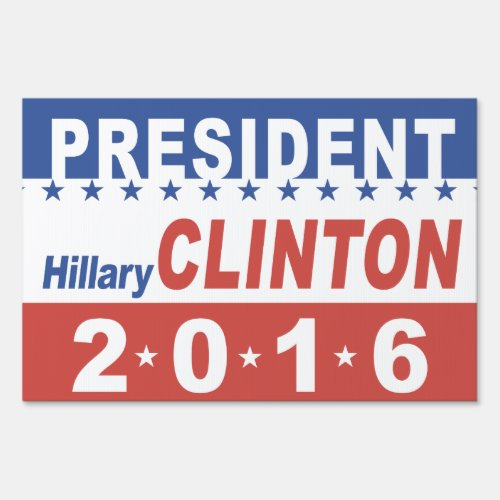 Hillary Clinton for President Lawn Sign