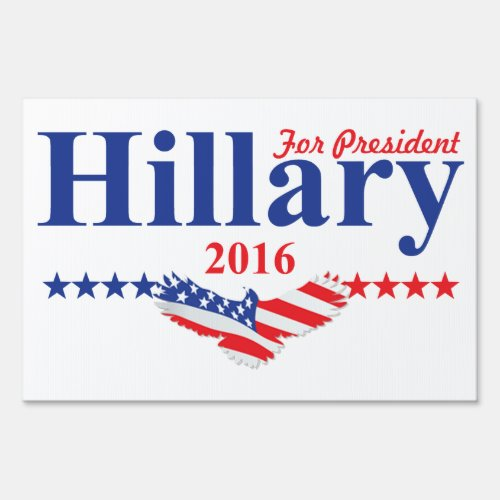 Hillary Clinton For President Sign