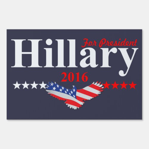 Hillary Clinton For President Yard Sign