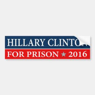 """""""""""HILLARY CLINTON FOR PRISON 2016"""" CAR BUMPER STICKER"""