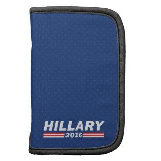 Hillary Clinton, Hillary 2016 Planificador