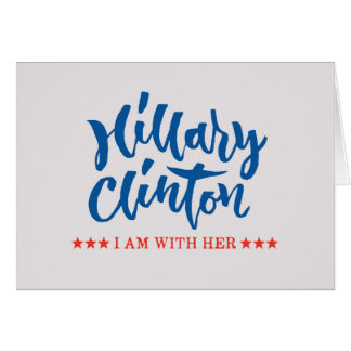 Hillary Clinton - I am with her - Hand Lettering Card