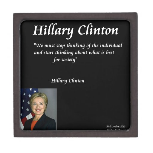 """Hillary Clinton """"Individuals"""" Quote Premium Gift Boxes"""
