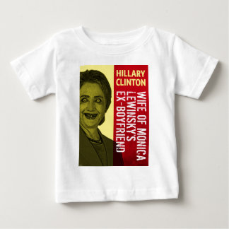 Hillary Clinton Is Scary Baby T-Shirt
