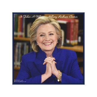 Hillary Clinton It Takes A Village Canvas Print