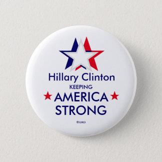 Hillary Clinton Keeping AMERICA STRONG Button