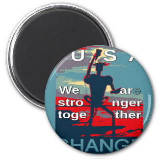 Hillary Clinton latest campaign slogan for 2016 Magnet