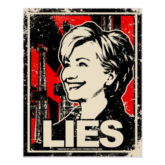 Hillary Clinton: LIES! Distressed Poster