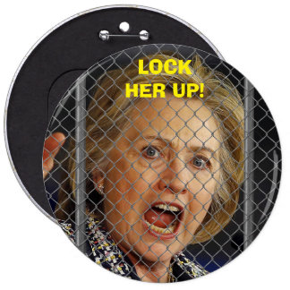 Hillary Clinton - Lock Her Up Pinback Button