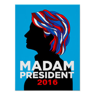 Hillary Clinton Madam President 2016 Poster (S)