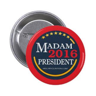 Hillary Clinton, Madam President Pinback Button