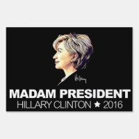 "Hillary Clinton ""Madam President"" Yardsign Sign"