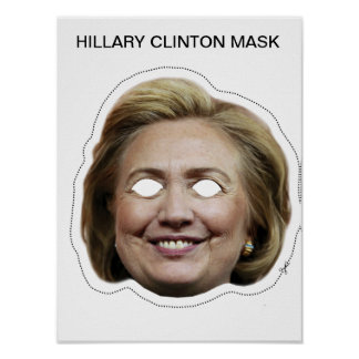 Hillary Clinton Mask Poster