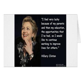 """Hillary Clinton """"mi cita de los padres y de la edu Tarjeta De Felicitación"""