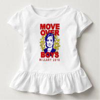 Hillary Clinton Move Over Boys Toddler Ruffle Tee