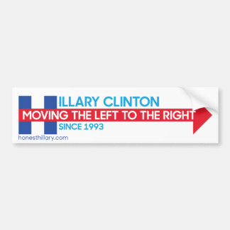 Hillary Clinton Moving the Left to the Right Bumper Sticker