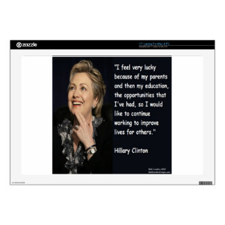 """Hillary Clinton """"My Parents & Education"""" Quote 17"""" Laptop Skins"""