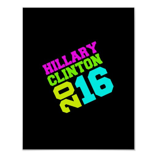 HILLARY CLINTON NEON SWAY.png Posters