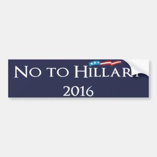 Hillary Clinton - No to Hillary 2016 Bumper Sticker