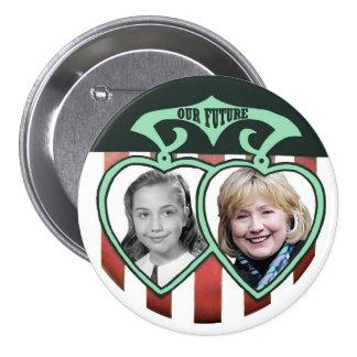 Hillary Clinton: Nuestro futuro Pin Redondo 7 Cm
