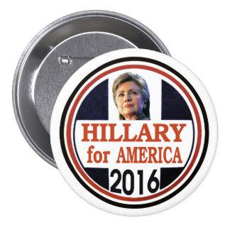 Hillary Clinton para América 2016 Pin Redondo De 3 Pulgadas