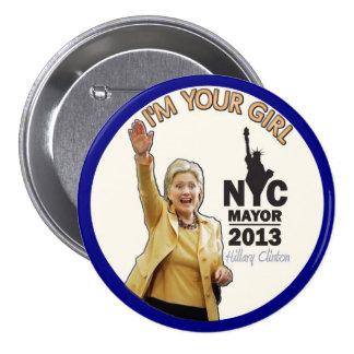 Hillary Clinton para el alcalde 2013 de NYC Pin Redondo De 3 Pulgadas