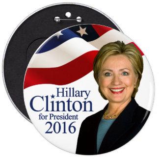 Hillary Clinton para el botón del presidente 2016 Pin Redondo De 6 Pulgadas