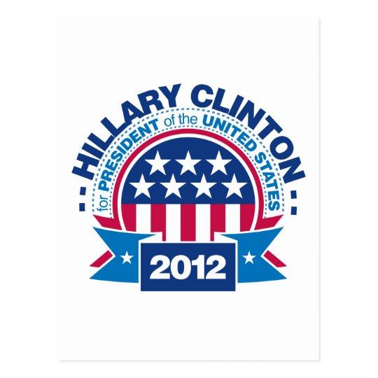 Hillary Clinton para el presidente 2012 Tarjetas Postales