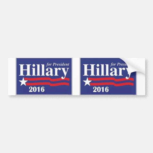 Hillary Clinton para el presidente 2016 - 2 en 1 Etiqueta De Parachoque