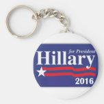 Hillary Clinton para el presidente 2016 Llavero Redondo Tipo Pin