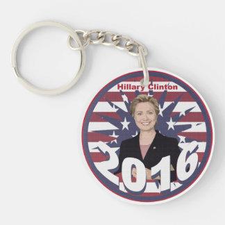 Hillary Clinton para el presidente 2016 Llavero Redondo Acrílico A Doble Cara