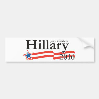 Hillary Clinton para el presidente 2016 Pegatina Para Auto