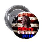 Hillary Clinton para el presidente 2016 Pin