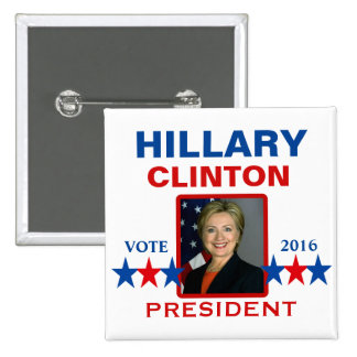 Hillary Clinton para el presidente 2016 Pin Cuadrada 5 Cm