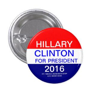 HILLARY CLINTON PARA EL PRESIDENTE 2016 PIN REDONDO 2,5 CM