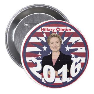 Hillary Clinton para el presidente 2016 Pin Redondo 7 Cm
