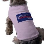 Hillary Clinton para el presidente 2016 Camisa De Perrito