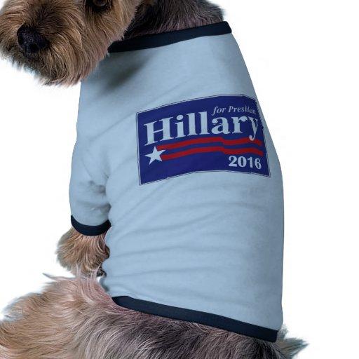 Hillary Clinton para el presidente 2016 Ropa De Perro