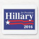 Hillary Clinton para el presidente 2016 Tapete De Ratón